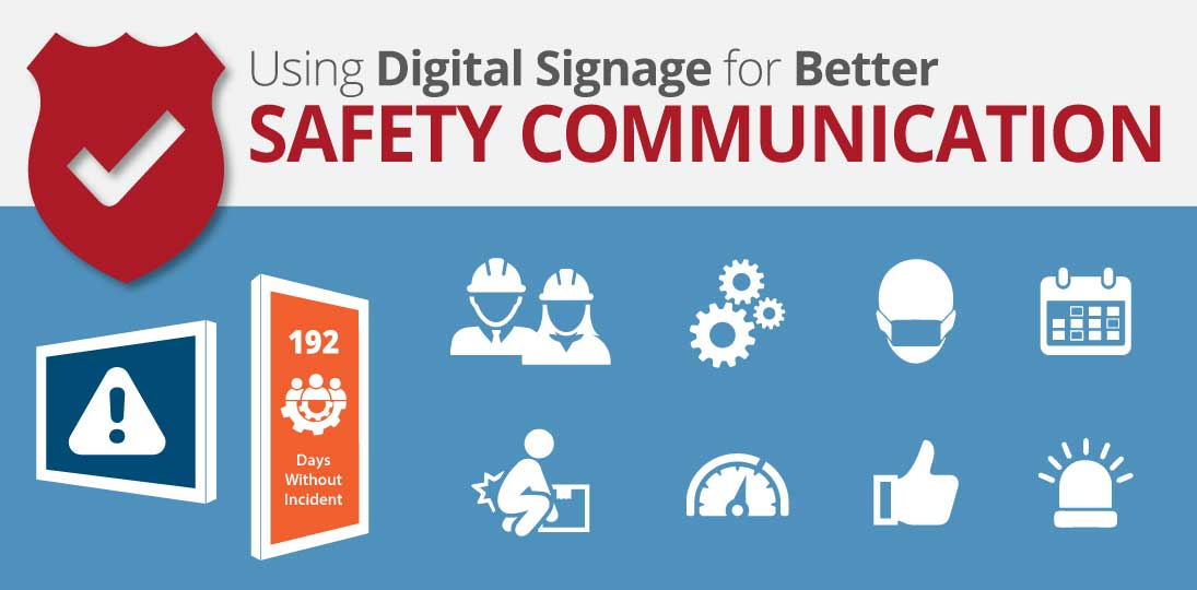 Use digital signs to engage employees with better safety communications